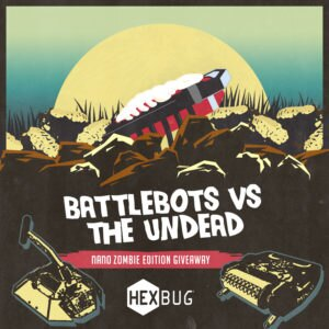 HEXBUG BattleBots VS. The Undead, nano Zombie Edition Giveaway