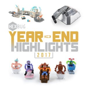 HEXBUG 2017 Year-End Highlights